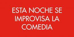 ESTA NOCHE SE IMPROVISA LA COMEDIA en el Teatro Español
