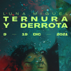 TERNURA Y DERROTA en el Teatro de la Comedia