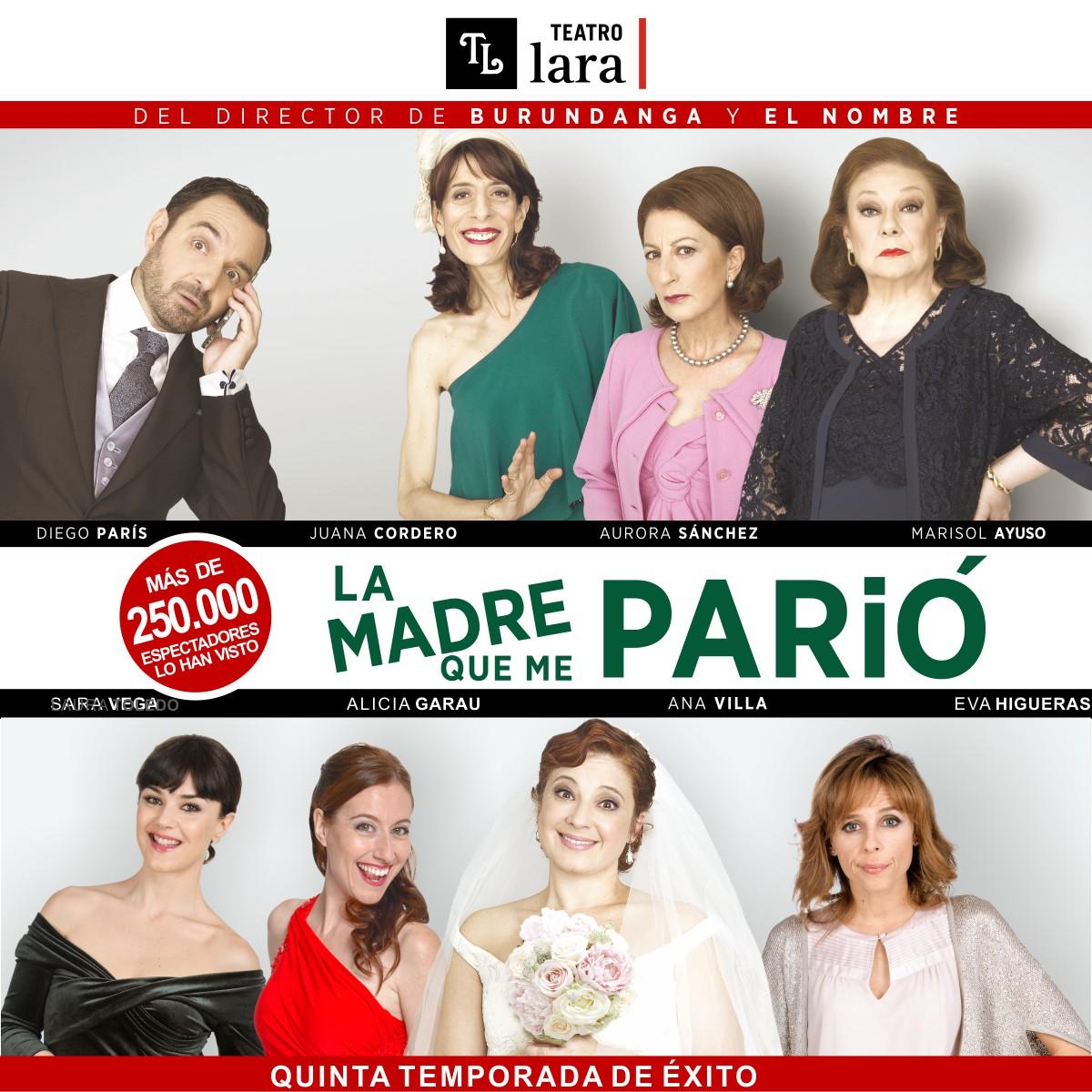 LA MADRE QUE ME PARIÓ en el Pequeño Teatro Lara, Madird es teatro copia