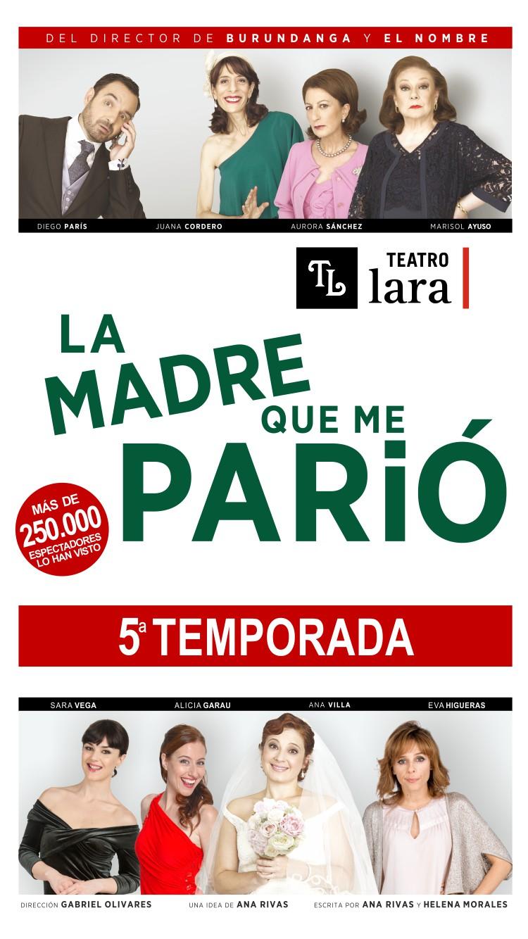 LA MADRE QUE ME PARIÓ en el Pequeño Teatro Lara, Madird es teatro750x1334